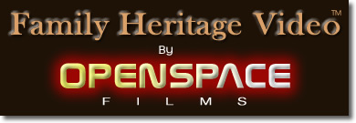 Family Heritage Video™ by OpenSpace Films