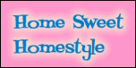 Home Sweet Homestyle