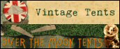 Over The Moon Tents/Vintage Tents
